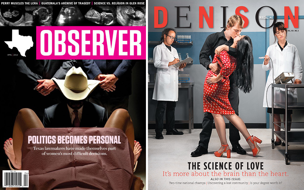 "Left: The Texas Observer - ""Politics Becomes Personal""-  by Anonymous; Right: Dension Magazine - ""The Science of Love""- by Matt Wright Steel"