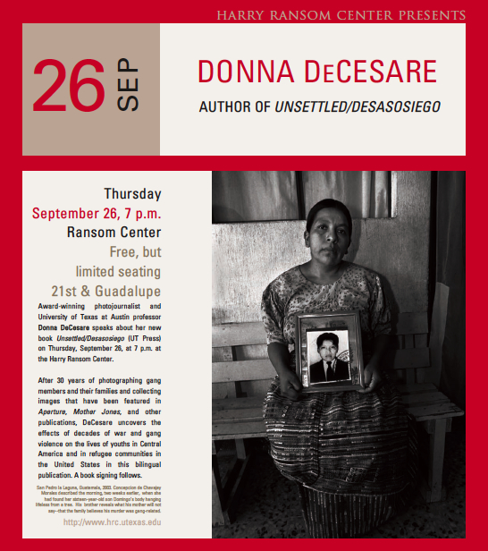 Award-winning photojournalist and University of Texas at Austin professor Donna DeCesare speaks about her new book Unsettled/Desasosiego (UT Press) on Thursday, September 26, at 7 p.m. at the Harry Ransom Center.